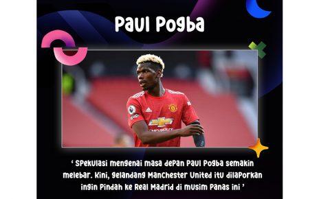 Paul Pogba Ingin Bermain Di Real Madrid